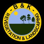 B&K Revegetation and Landscaping